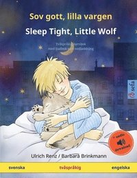 Sov gott, lilla vargen - Sleep Tight, Little Wolf (svenska - engelska)