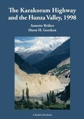 The Karakoram Highway and the Hunza Valley, 1998