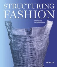 Structuring Fashion