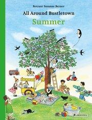 All Around Bustletown: Summer