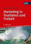 Marketing in Tourismus und Freizeit