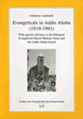 Evangelicals in Addis Ababa (1919-1991)