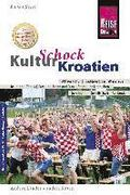 Reise Know-How KulturSchock Kroatien