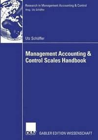 Management Accounting &; Control Scales Handbook