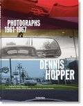 Dennis Hopper. Photographs 1961-1967