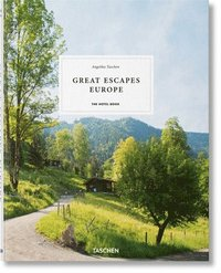 Great Escapes: Europe. The Hotel Book. 2019 Edition