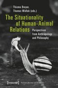 The Situationality of Human-Animal Relations