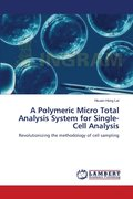 A Polymeric Micro Total Analysis System for Single-Cell Analysis