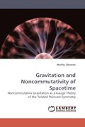 Gravitation and Noncommutativity of Spacetime