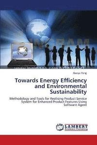 Towards Energy Efficiency And Environmental Sustainability