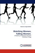 Watching Women, Falling Women.