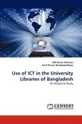 Use of Ict in the University Libraries of Bangladesh