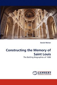 Constructing the Memory of Saint Louis