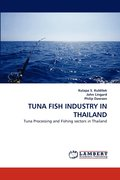 Tuna Fish Industry in Thailand