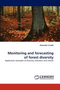 Monitoring and Forecasting of Forest Diversity