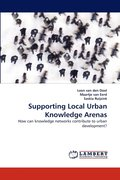 Supporting Local Urban Knowledge Arenas