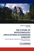 Future Of Biotechnology Applications In European Forestry