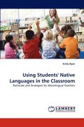 Using Students' Native Languages In The Classroom