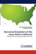 Numerical Simulation Of The Stress Field In California
