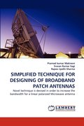 Simplified Technique for Designing of Broadband Patch Antennas