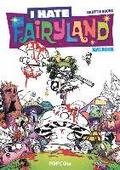 I hate Fairyland - Malbuch