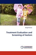 Treatment Evaluation And Screening Of Autism