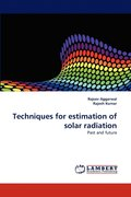 Techniques for Estimation of Solar Radiation