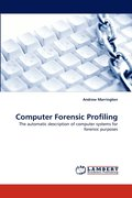 Computer Forensic Profiling