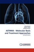 Asthma - Molecular Basis and Treatment Approaches