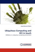 Ubiquitous Computing and HCI in Touch