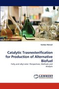 Catalytic Trasnesterification for Production of Alternative Biofuel