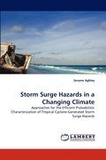 Storm Surge Hazards in a Changing Climate