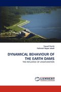 Dynamical Behaviour of the Earth Dams