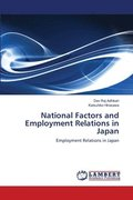 National Factors and Employment Relations in Japan