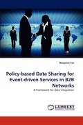 Policy-based Data Sharing for Event-driven Services in B2B Networks