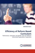 Efficiency of Reform Based Curriculum