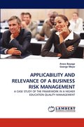 Applicability and Relevance of a Business Risk Management