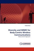 Diversity and Mimo for Body-Centric Wireless Communications