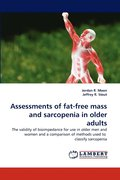 Assessments of Fat-Free Mass and Sarcopenia in Older Adults