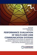 Performance Evaluation of Multi-User Uwb Communication Systems