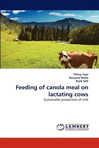 Feeding of Canola Meal on Lactating Cows