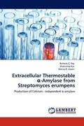 Extracellular Thermostable -Amylase from Streptomyces Erumpens