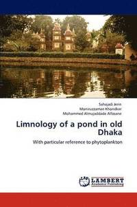 Limnology of a Pond in Old Dhaka