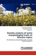 Genetic Analysis of Some Morphological Traits of Brassica Napus