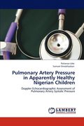 Pulmonary Artery Pressure in Apparently Healthy Nigerian Children