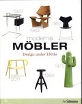 Moderna möbler : design under 150 år