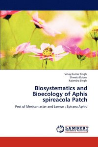 Biosystematics and Bioecology of Aphis Spireacola Patch