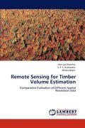 Remote Sensing for Timber Volume Estimation