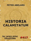 Historia Calamitatum - The Story Of My Misfortunes