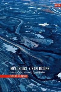 Implosions / Explosions
